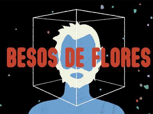 Videoclip Animación 2D ¨Besos de Flores¨